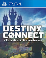 Destiny Connect: Tick-Tock Travelers Time