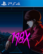 198X for PlayStation 4