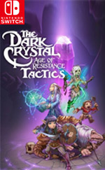 The Dark Crystal: Age of Resistance Tactics for Nintendo Switch