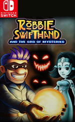 Robbie Swifthand and the Orb of Mysteries for Nintendo Switch
