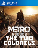 Metro Exodus: The Two Colonels for PlayStation 4