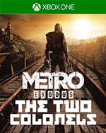Metro Exodus: The Two Colonels for Xbox One