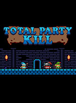 Total Party Kill