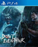DON'T EVEN THINK for PlayStation 4
