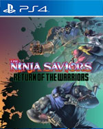The Ninja Saviors: Return of the Warriors for PlayStation 4