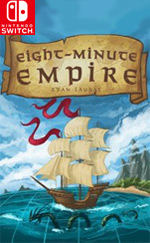 Eight-Minute Empire: Complete Edition for Nintendo Switch