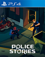 Police Stories for PlayStation 4