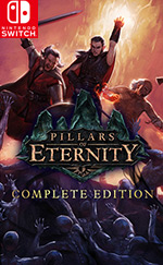 Pillars of Eternity: Complete Edition for Nintendo Switch