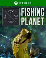 Fishing Planet for Xbox One