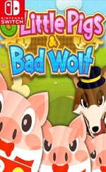 3 Little Pigs & Bad Wolf for Nintendo Switch