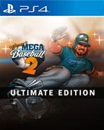 Super Mega Baseball 2: Ultimate Edition for PlayStation 4