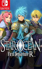 STAR OCEAN First Departure R for Nintendo Switch