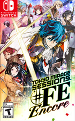 Tokyo Mirage Sessions™ #FE Encore