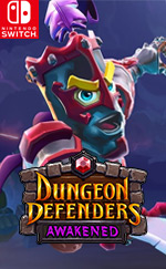Dungeon Defenders: Awakened for Nintendo Switch