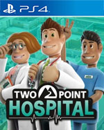 Two Point Hospital for PlayStation 4