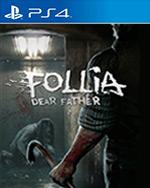 Follia - Dear father for PlayStation 4