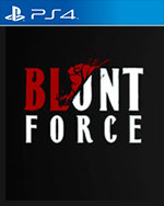 Blunt Force for PlayStation 4