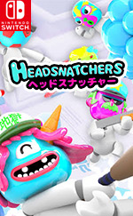 Headsnatchers for Nintendo Switch