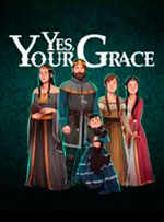 Yes, Your Grace for PC