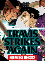 Travis Strikes Again: No More Heroes Complete Edition