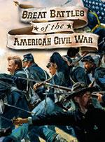 Great Battles of the American Civil War