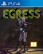 Egress for PlayStation 4