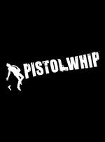 Pistol Whip for PC