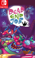 Dead End Job for Nintendo Switch