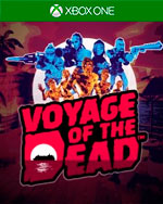 Voyage of the Dead for Xbox One