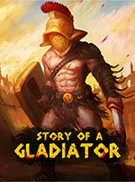 Story of a Gladiator for PC