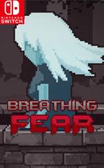 Breathing Fear for Nintendo Switch