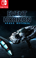 Event Horizon: Space Defense for Nintendo Switch