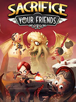 Sacrifice Your Friends for PC