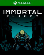 Immortal Planet for Xbox One