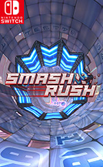 Smash Rush for Nintendo Switch