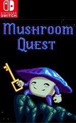 Mushroom Quest for Nintendo Switch