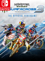 Monster Energy Supercross - The Official Videogame 3 for Nintendo Switch