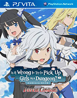 Is It Wrong to Try to Pick Up Girls in a Dungeon? Infinite Combate for PS Vita