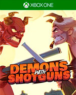 Demons with Shotguns for Xbox One