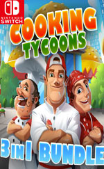 Cooking Tycoons - 3 in 1 Bundle for Nintendo Switch