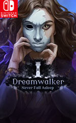 Dreamwalker: Never Fall Asleep for Nintendo Switch