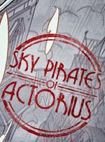 Sky Pirates of Actorius
