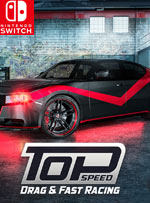 Top Speed: Drag & Fast Racing for Nintendo Switch