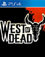 West of Dead for PlayStation 4