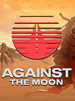 Against The Moon for PC