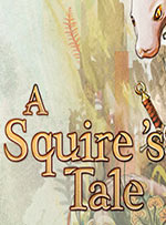 A Squire's Tale