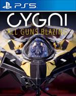 Cygni: All Guns Blazing for