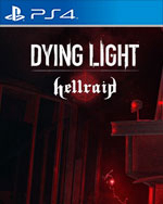 Dying Light - Hellraid for PlayStation 4
