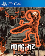 Nongunz: Doppelganger Edition for PlayStation 4