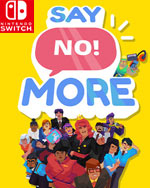 Say No! More for Nintendo Switch
